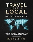 Cover-Bild zu Fox, Maxwell: Travel Like a Local - Map of Park City: The Most Essential Park City (Utah) Travel Map for Every Adventure