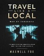 Cover-Bild zu Fox, Maxwell: Travel Like a Local - Map of Zaragoza: The Most Essential Zaragoza (Spain) Travel Map for Every Adventure