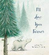 Cover-Bild zu I'll Love You Forever von Hart, Owen