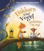 Cover-Bild zu Eichhorn und Vogel probieren es mal von Schomburg, Andrea