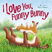 Cover-Bild zu I Love You, Funny Bunny von Zondervan,