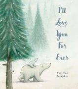 Cover-Bild zu I'll Love You For Ever von Hart, Owen