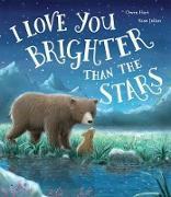 Cover-Bild zu I Love You Brighter than the Stars von Hart, Owen