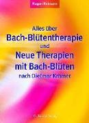 Cover-Bild zu Alles über Bachblütentherapie und Neue Therapien mit Bach Blüten nach Dietmar Krämer von Heimann, Hagen