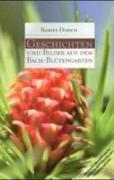 Cover-Bild zu Geschichten und Bilder aus dem Bach-Blütengarten von Dorsch, Robert