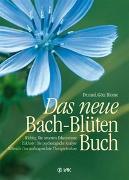 Cover-Bild zu Das neue Bach-Blüten-Buch von Blome, Götz