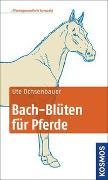 Cover-Bild zu Bach-Blüten für Pferde kompakt von Ochsenbauer, Ute