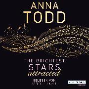 Cover-Bild zu The Brightest Stars - attracted (Audio Download) von Todd, Anna