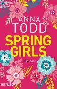 Cover-Bild zu Spring Girls (eBook) von Todd, Anna