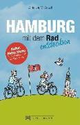 Cover-Bild zu Hamburg mit dem Rad entdecken von Wetzel, Christiana M.