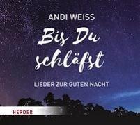 Cover-Bild zu Weiss, Andi: Bis du schläfst