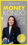 Cover-Bild zu Money Kondo - Wie du heute deine Finanzen aufräumst und morgen freier lebst von Misimi, Hava