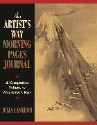 Cover-Bild zu The Artist's Way Morning Pages Journal von Cameron, Julia