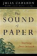 Cover-Bild zu The Sound of Paper von Cameron, Julia