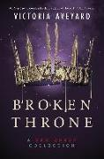 Cover-Bild zu Broken Throne: A Red Queen Collection von Aveyard, Victoria