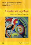 Cover-Bild zu Schweizer, Katinka (Hrsg.): Sexualität und Geschlecht