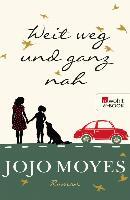 Cover-Bild zu Moyes, Jojo: Weit weg und ganz nah (eBook)