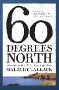 Cover-Bild zu Tallack, Malachy: Sixty Degrees North (eBook)