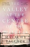 Cover-Bild zu Tallack, Malachy: The Valley at the Centre of the World