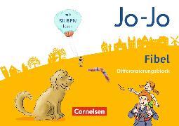Cover-Bild zu Jo-Jo Fibel. Allgemeine Ausgabe. Differenzierungsblock von Eckhardt, Kathrin