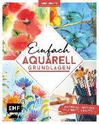 Cover-Bild zu Edition Michael Fischer: Kunst Kompakt: Einfach Aquarell - Das Grundlagenbuch