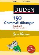 Cover-Bild zu 150 Grammatikübungen 5. bis 10. Klasse (eBook) von Dudenredaktion