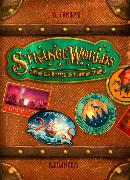 Cover-Bild zu Lapinski, L. D.: Strangeworlds - Öffne den Koffer und spring hinein!