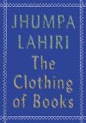 Cover-Bild zu Lahiri, Jhumpa: The Clothing of Books