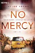 Cover-Bild zu No Mercy - Diese Fahrt überlebst du nicht (eBook) von Adams, Taylor