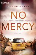 Cover-Bild zu No Mercy - Diese Fahrt überlebst du nicht von Adams, Taylor