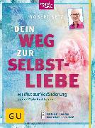 Cover-Bild zu Betz, Robert: Dein Weg zur Selbstliebe (eBook)