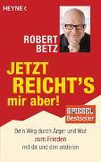 Cover-Bild zu Betz, Robert: Jetzt reicht's mir aber!
