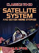 Cover-Bild zu Fyfe, H. B.: Satellite System and seven more stories (eBook)