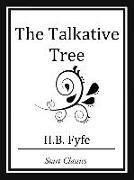 Cover-Bild zu Fyfe, H. B.: The Talkative Tree (eBook)