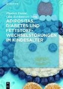 Cover-Bild zu Adipositas, Diabetes und Fettstoffwechselstörungen im Kindesalter (eBook) von Lange, Karin (Beitr.)