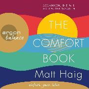 Cover-Bild zu The Comfort Book - Gedanken, die mir Hoffnung machen (Gekürzt) (Audio Download) von Haig, Matt