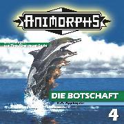 Cover-Bild zu Mennigen, Peter: Animorphs, Folge 4: Die Botschaft (Audio Download)