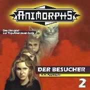 Cover-Bild zu Mennigen, Peter: Animorphs, Folge 2: Der Besucher (Audio Download)