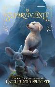 Cover-Bild zu Applegate, Katherine: La Superviviente (eBook)