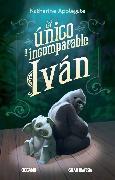 Cover-Bild zu Applegate, Katherine: El Único e incomparable Iván (eBook)