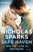 Cover-Bild zu Sparks, Nicholas: Safe Haven - Wie ein Licht in der Nacht