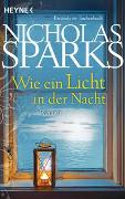 Cover-Bild zu Sparks, Nicholas: Wie ein Licht in der Nacht