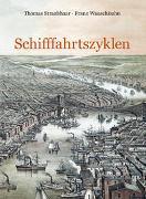 Cover-Bild zu Straubhaar, Thomas: Schifffahrtszyklen