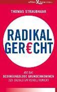 Cover-Bild zu Straubhaar, Thomas: Radikal gerecht