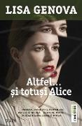 Cover-Bild zu Genova, Lisa: Altfel... ¿i totu¿i Alice (eBook)