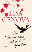 Cover-Bild zu Genova, Lisa: Im Traum höre ich dich spielen