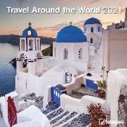 Cover-Bild zu teNeues Calendars & Stationery GmbH & Co. KG: Travel Around the World 2021 - Wand-Kalender - Broschüren-Kalender - 30x30 - 30x60 geöffnet - Reise-Kalender