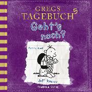 Cover-Bild zu Gregs Tagebuch, 5: Geht's noch? (Hörspiel) (Audio Download) von Kinney, Jeff