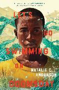 Cover-Bild zu Let's Go Swimming on Doomsday (eBook) von Anderson, Natalie C.