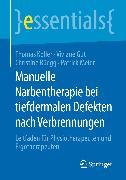 Cover-Bild zu Manuelle Narbentherapie bei tiefdermalen Defekten nach Verbrennungen (eBook) von Meier, Patrick